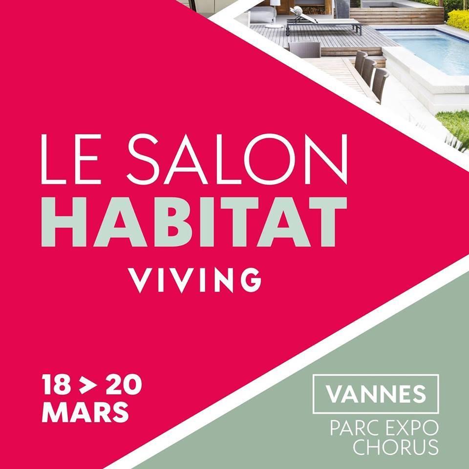 salon viving habitat vannes 18 19 et 20 mars 2017